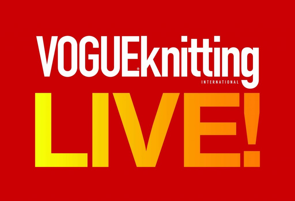VOGUE Knitting LIVE!
